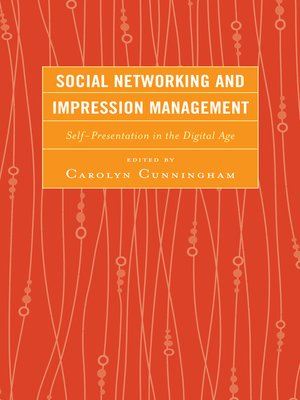 cover image of Social Networking and Impression Management