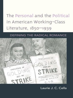 cover image of The Personal and the Political in American Working-Class Literature, 1850–1939