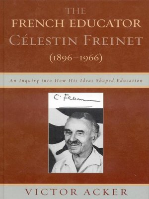 cover image of The French Educator Celestin Freinet (1896-1966)