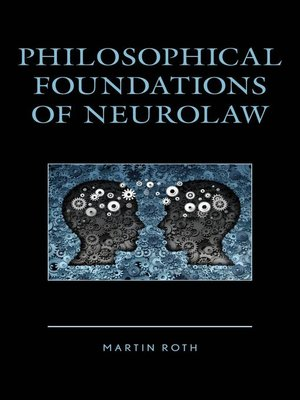 cover image of Philosophical Foundations of Neurolaw