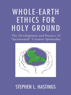 cover image of Whole-Earth Ethics for Holy Ground