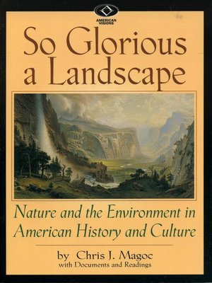 cover image of So Glorious a Landscape