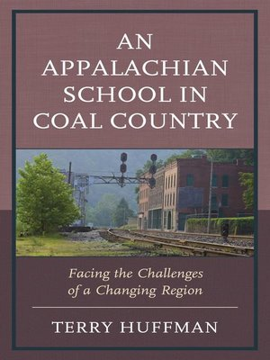 cover image of An Appalachian School in Coal Country