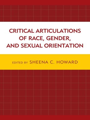 cover image of Critical Articulations of Race, Gender, and Sexual Orientation