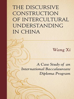 cover image of The Discursive Construction of Intercultural Understanding in China