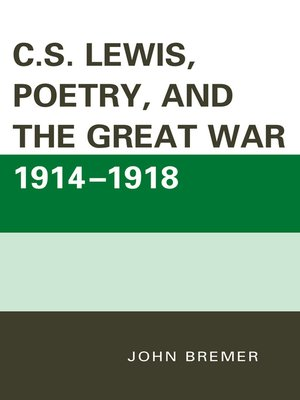 cover image of C.S. Lewis, Poetry, and the Great War 1914-1918