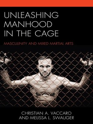 cover image of Unleashing Manhood in the Cage