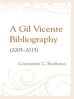 cover image of A Gil Vicente Bibliography (2005–2015)
