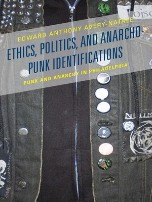 cover image of Ethics, Politics, and Anarcho-Punk Identifications