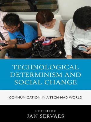 cover image of Technological Determinism and Social Change
