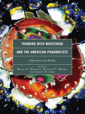 cover image of Thinking with Whitehead and the American Pragmatists