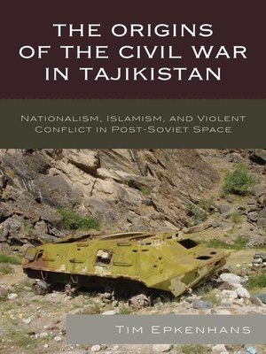 cover image of The Origins of the Civil War in Tajikistan