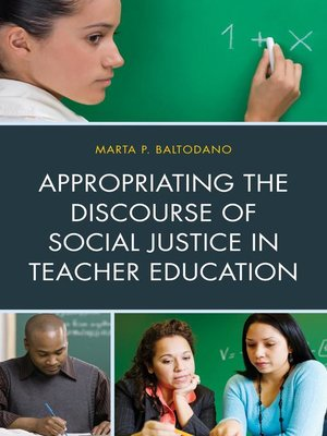 cover image of Appropriating the Discourse of Social Justice in Teacher Education