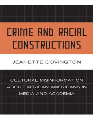 cover image of Crime and Racial Constructions