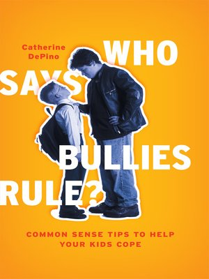 cover image of Who Says Bullies Rule?