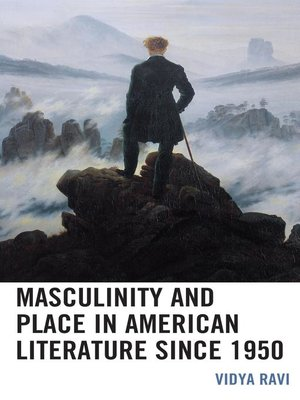 cover image of Masculinity and Place in American Literature since 1950