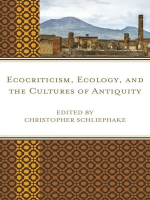 cover image of Ecocriticism, Ecology, and the Cultures of Antiquity