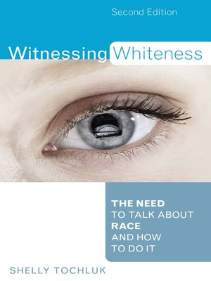 cover image of Witnessing Whiteness