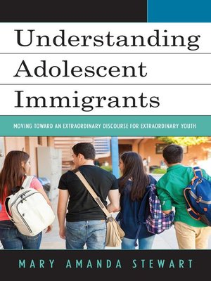 cover image of Understanding Adolescent Immigrants