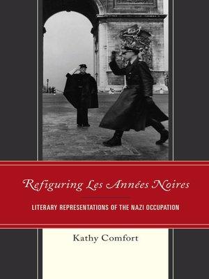cover image of Refiguring Les Années Noires