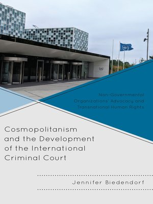 cover image of Cosmopolitanism and the Development of the International Criminal Court