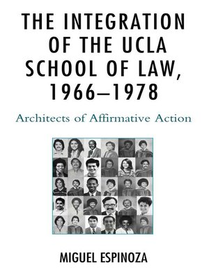 cover image of The Integration of the UCLA School of Law, 1966—1978