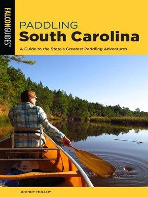cover image of Paddling South Carolina