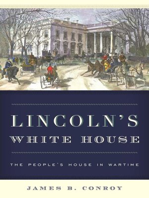 cover image of Lincoln's White House
