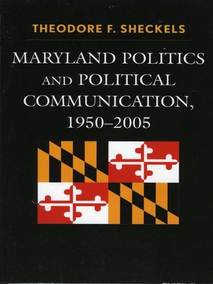 cover image of Maryland Politics and Political Communication, 1950-2005