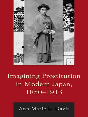 cover image of Imagining Prostitution in Modern Japan, 1850–1913