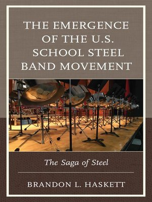 cover image of The Emergence of the U.S. School Steel Band Movement