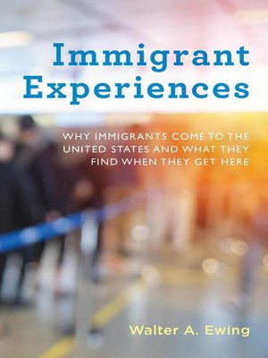 cover image of Immigrant Experiences