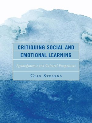 cover image of Critiquing Social and Emotional Learning
