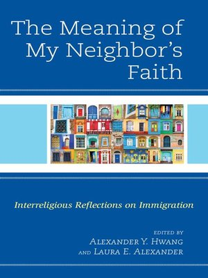 cover image of The Meaning of My Neighbor's Faith