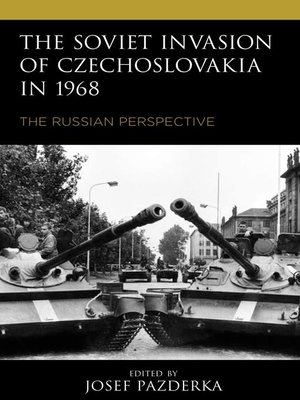 cover image of The Soviet Invasion of Czechoslovakia in 1968
