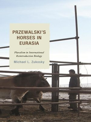 cover image of Przewalski's Horses in Eurasia