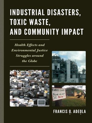 cover image of Industrial Disasters, Toxic Waste, and Community Impact