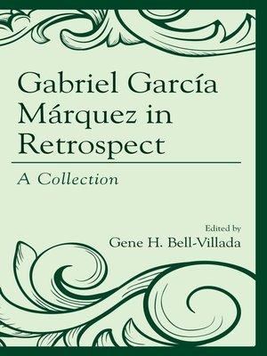 cover image of Gabriel García Márquez in Retrospect