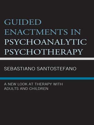 cover image of Guided Enactments in Psychoanalytic Psychotherapy