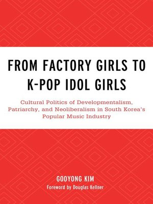 cover image of From Factory Girls to K-Pop Idol Girls