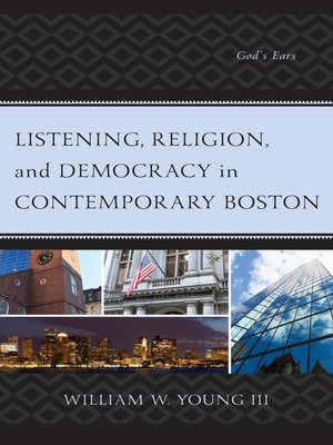 cover image of Listening, Religion, and Democracy in Contemporary Boston