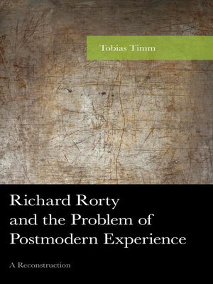 cover image of Richard Rorty and the Problem of Postmodern Experience