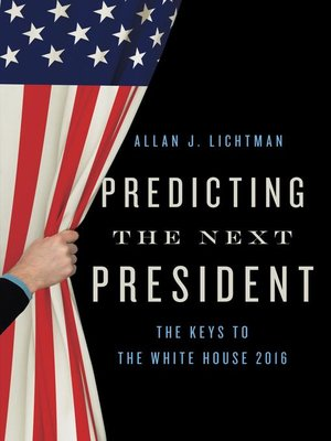 cover image of Predicting the Next President