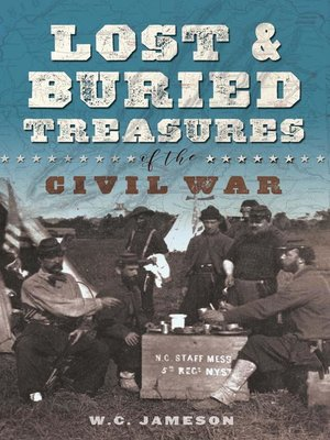 cover image of Lost and Buried Treasures of the Civil War