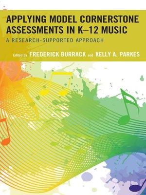 cover image of Applying Model Cornerstone Assessments in K–12 Music