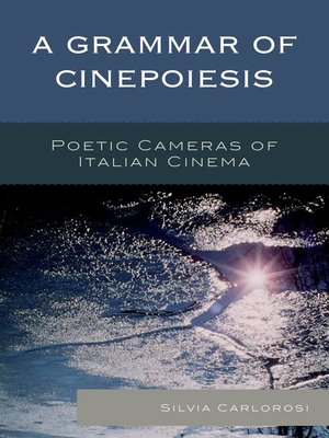 cover image of A Grammar of Cinepoiesis