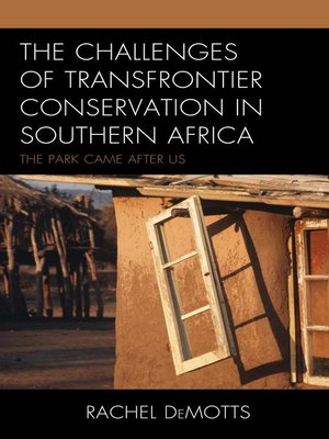 cover image of The Challenges of Transfrontier Conservation in Southern Africa