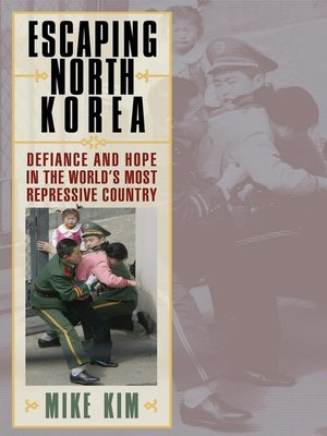 cover image of Escaping North Korea