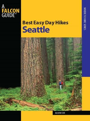 cover image of Best Easy Day Hikes Seattle