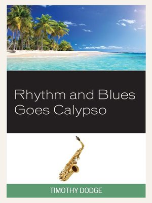 cover image of Rhythm and Blues Goes Calypso